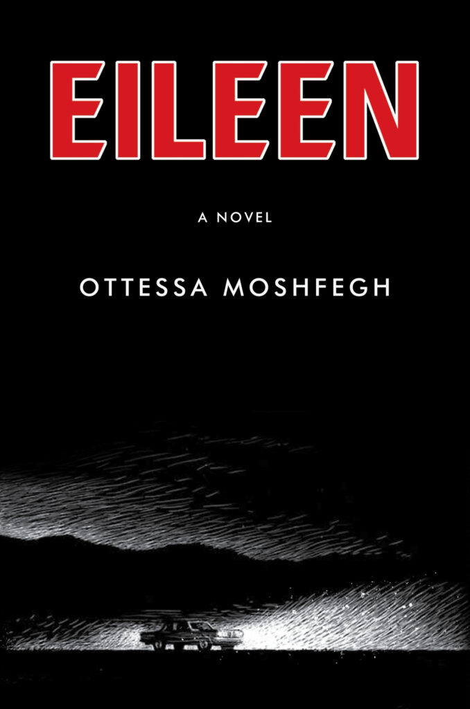 "Cover of ""Eileen,"" by Ottessa Moshfegh"